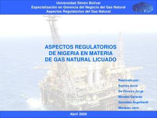 Realizado por: Berríos Geral De Oliveira Jorge Méndez Gerardo González Angelberth Márquez Jairo