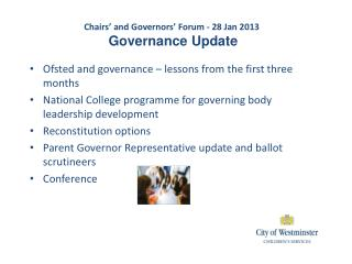 Chairs' and Governors' Forum - 28 Jan 2013 Governance Update