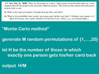 """Monte Carlo method"" generate M random permutations of {1,…,20}"