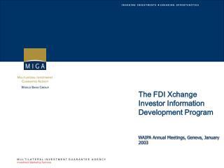 The FDI Xchange Investor Information Development Program
