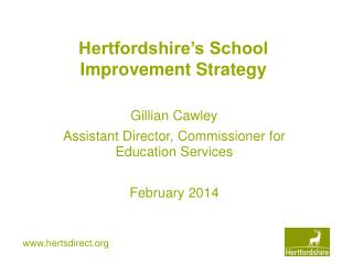 Hertfordshire's School Improvement Strategy