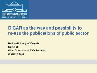 DIGAR as the way and possibility to  re-use the publications of public sector