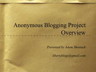 Anonymous Blogging  Project Overview