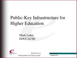 Public-Key Infrastructure for  Higher Education