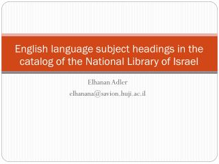 English language subject headings in the catalog of the National Library of Israel