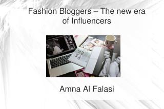 Fashion Bloggers – The new era of Influencers Amna Al Falasi