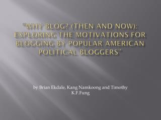 by Brian  Ekdale , Kang  Namkoong  and Timothy  K.F.Fung