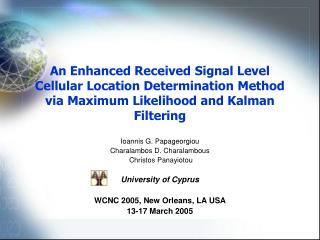 Ioannis G. Papageorgiou Charalambos D. Charalambous  Christos Panayiotou University of Cyprus