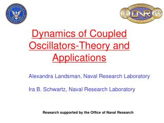Dynamics of Coupled Oscillators-Theory and Applications