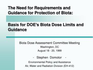 Biota Dose Assessment Committee Meeting  Washington, DC August 18 - 20, 1999