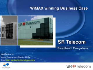 WiMAX winning Business Case