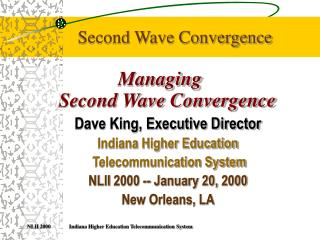Second Wave Convergence