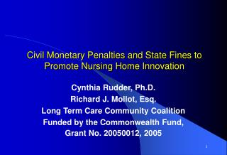 Civil Monetary Penalties and State Fines to Promote Nursing Home Innovation