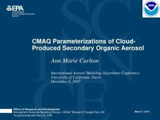 CMAQ Parameterizations of Cloud-Produced Secondary Organic Aerosol