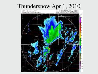 Thundersnow Apr 1, 2010