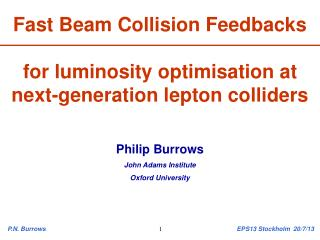 Fast Beam Collision Feedbacks  for luminosity optimisation at next-generation lepton colliders