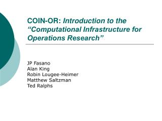 """COIN-OR: Introduction to the """"Computational Infrastructure for Operations Research"""""""