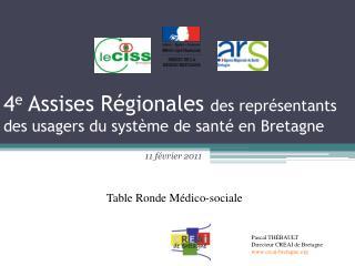 4 e  Assises Régionales  des représentants des usagers du système de santé en Bretagne