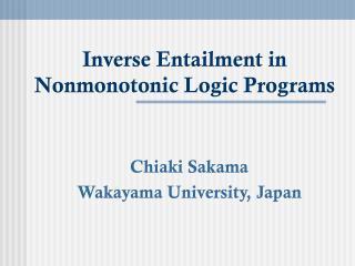 Inverse Entailment in  Nonmonotonic Logic Programs
