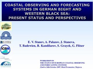 WORKSHOP ON  THE STATUS OF EUROPEAN COASTAL OBSERVING  AND FORECASTING SYSTEMS