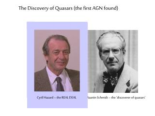 The Discovery of Quasars (the first AGN found)