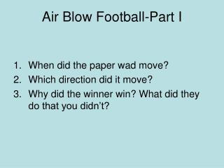 Air Blow Football-Part I