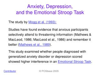 Anxiety, Depression,  and the Emotional Stroop Task