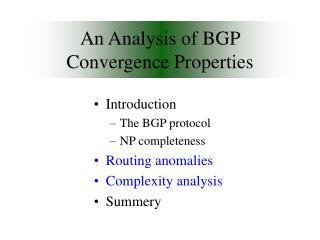 An Analysis of BGP Convergence Properties