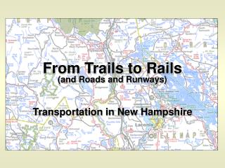 From Trails to Rails