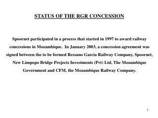 STATUS OF THE RGR CONCESSION