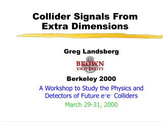 Collider Signals From Extra Dimensions