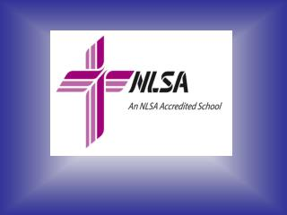 Welcome to the NLSA Visiting Team for   St. Budweiser Lutheran School