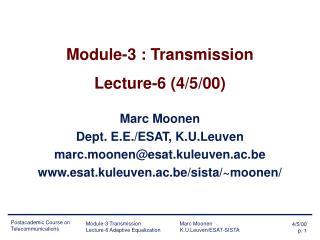 Module-3 : Transmission Lecture-6 (4/5/00)