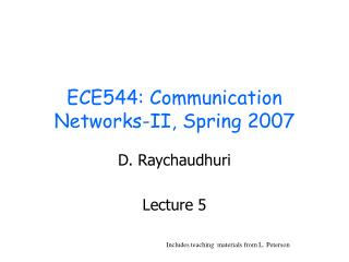 ECE544: Communication Networks-II, Spring 2007