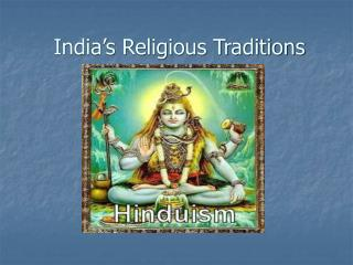 India's Religious Traditions