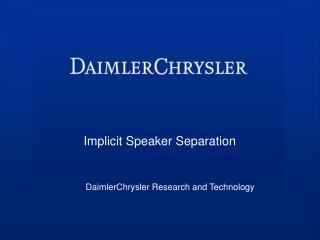 Implicit Speaker Separation