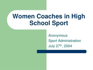 Women Coaches in High School Sport