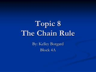 Topic 8 The Chain Rule