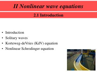 II Nonlinear wave equations