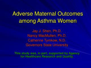 Adverse Maternal Outcomes among Asthma Women