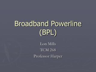 Broadband Powerline (BPL)
