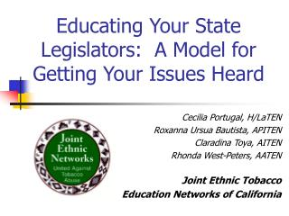 Educating Your State Legislators:  A Model for Getting Your Issues Heard