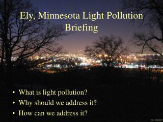Ely, Minnesota Light Pollution Briefing