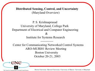 Distributed Sensing, Control, and Uncertainty                     (Maryland Overview)