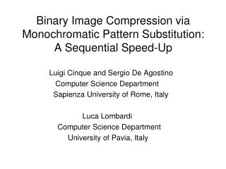Binary Image Compression via  Monochromatic Pattern Substitution: A Sequential Speed-Up