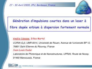27 – 30 Avril 2009, JPU, Bordeaux, France