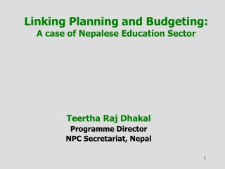Linking Planning and Budgeting:  A case of Nepalese Education Sector