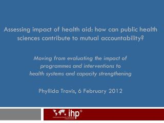 IHP+ experience with