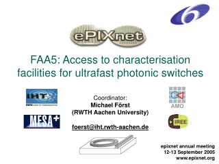 FAA5: Access to characterisation facilities for ultrafast photonic switches