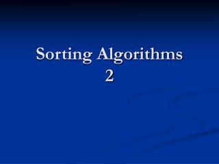 Sorting Algorithms 2